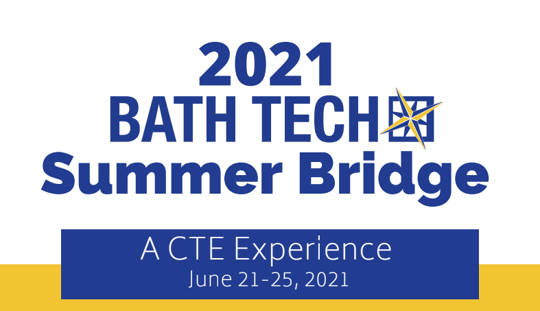 Bath Tech's Free Summer 2021 Bridge Program is Accepting Applications