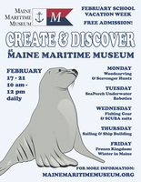 Free February-Vacation Activities at Maine Maritime Museum