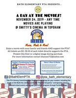 BATH ELEMENTARY PTA PRESENTS...A DAY AT THE MOVIES!
