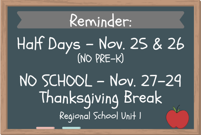 Reminder of Half Days and No School the week of Thanksgiving